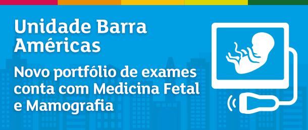 Realize seus exames de Medicina Fetal e Mamografia no Labs a+ Barra América